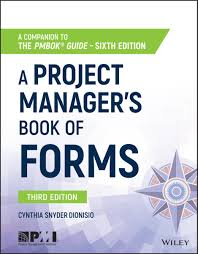 Essential project management forms aligned to the PMBOK® Guide?Sixth Edition