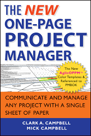 The New One-Page Project Manager: Communicate and Manage Any Project With A Single Sheet of Paper Paperback – December 17, 2012